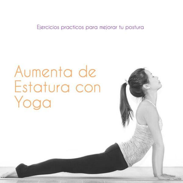 Imagem principal do produto Aumente su Estatura con Yoga