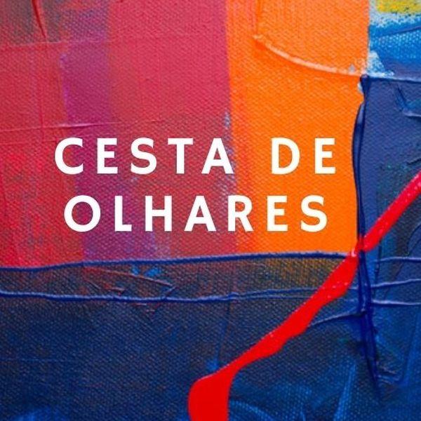 Imagem principal do produto Cesta de Olhares