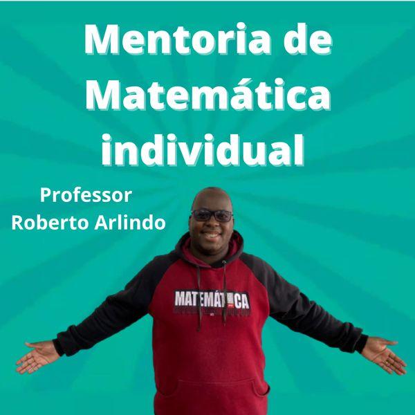 Imagem principal do produto Mentoria de Matemática com o Professor Roberto Arlindo