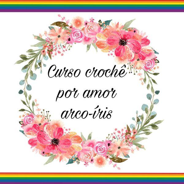 Imagem principal do produto Crochê por amor arco-íris