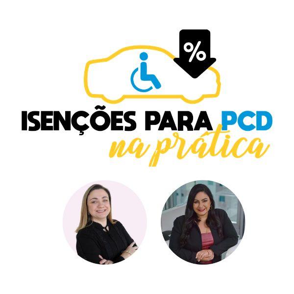 Imagem principal do produto ISENÇÕES PARA PCD NA PRÁTICA