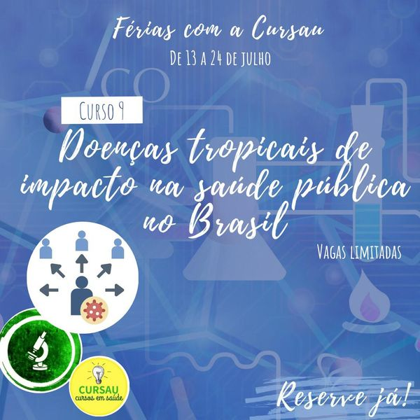 Imagem principal do produto Curso de Férias: Doenças tropicais e o impacto na saúde pública no Brasil