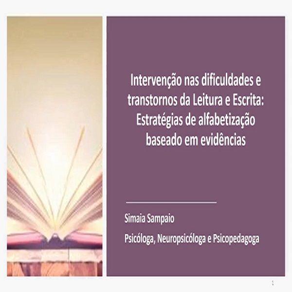Imagem principal do produto Intervenção nas Dificuldades e Transtornos da Leitura e Escrita: estratégias de alfabetização baseadas em evidências