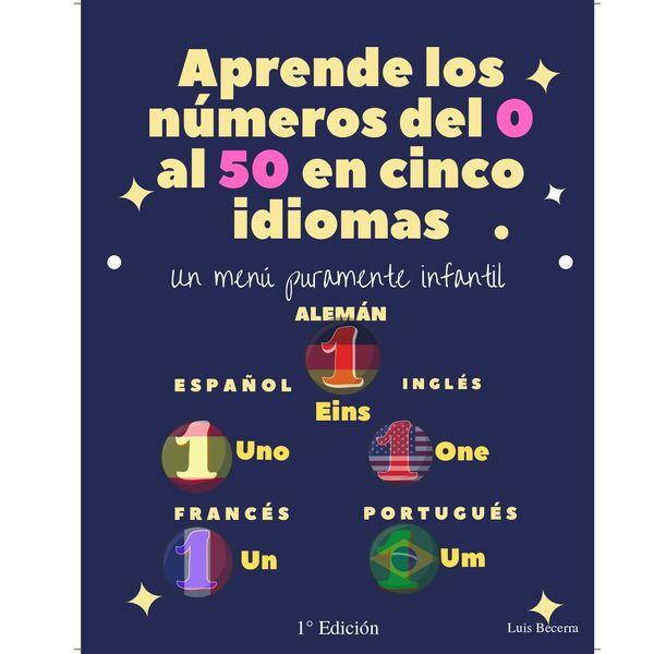 Imagem principal do produto Aprende los números del 0 al 50 en cinco idiomas