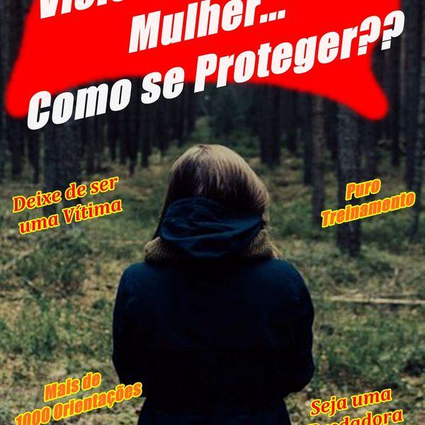 Imagem principal do produto Violência contra Mulher - Como se Proteger?