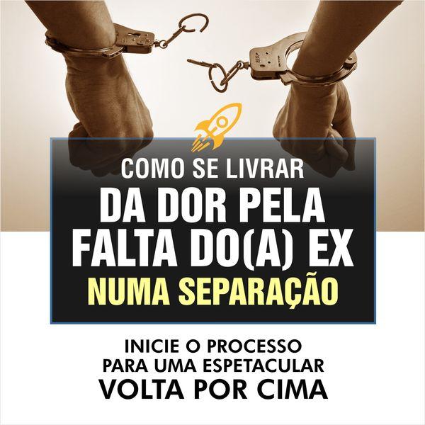 Imagem principal do produto COMO SE LIVRAR DA DOR PELA FALTA DO(A) EX NUMA SEPARAÇÃO