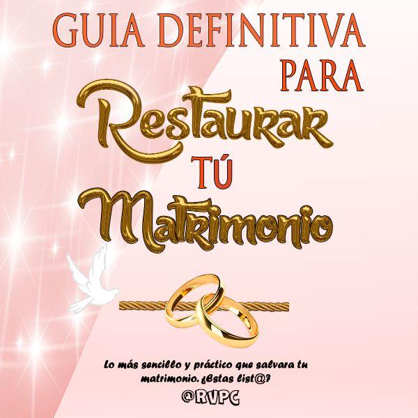 Imagem principal do produto Guía definitiva para Restaurar tú Matrimonio
