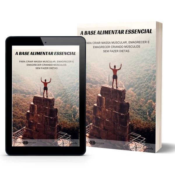 Imagem principal do produto A BASE ALIMENTAR ESSENCIAL