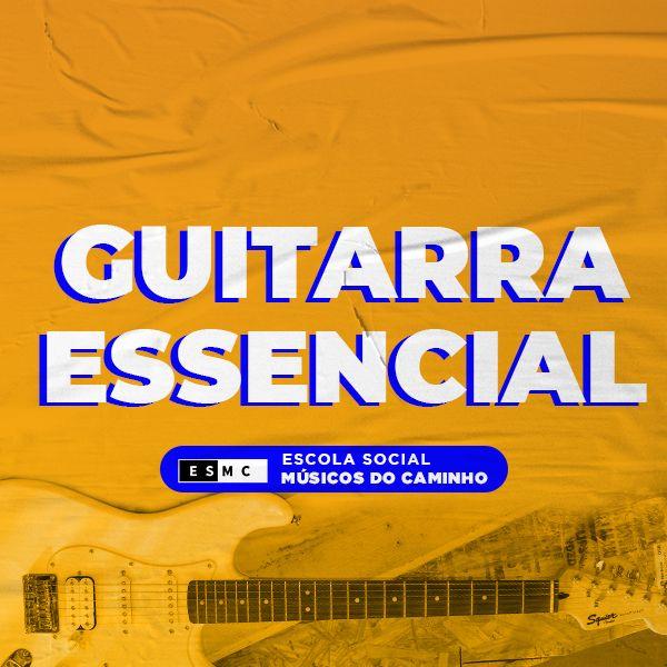 Imagem principal do produto GUITARRA ESSENCIAL - Músicos do Caminho