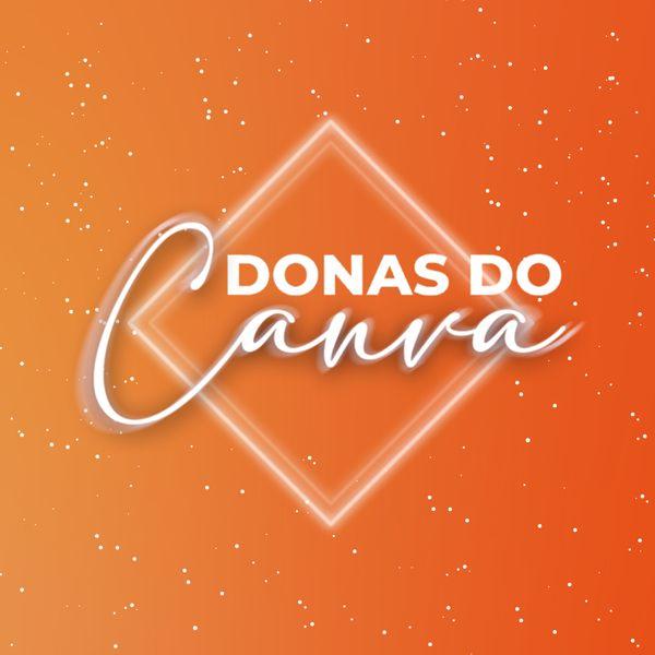 Imagem principal do produto Donas do Canva