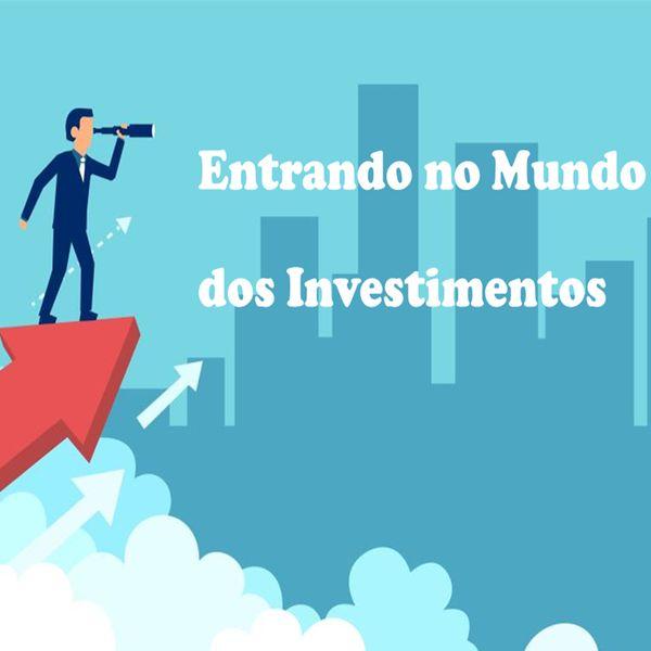 Imagem principal do produto Entrando no mundo dos investimentos