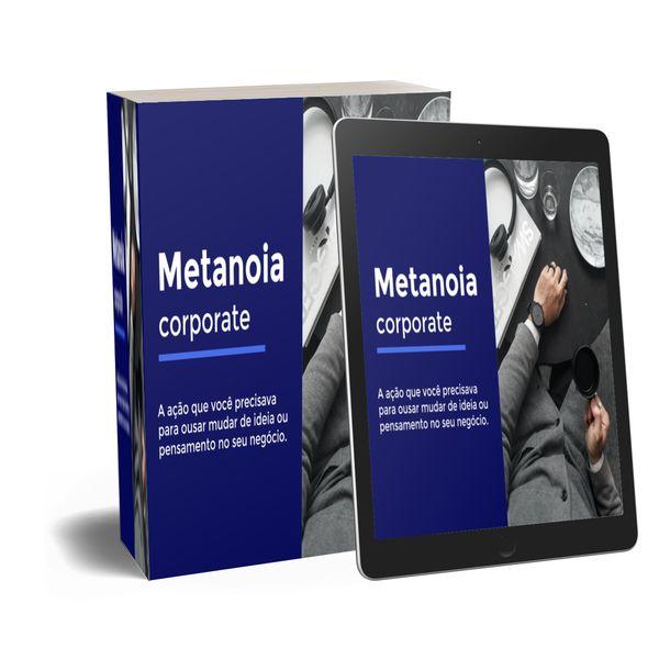 Imagem principal do produto E-book Metanoia Corporate - O segredo do sucesso!