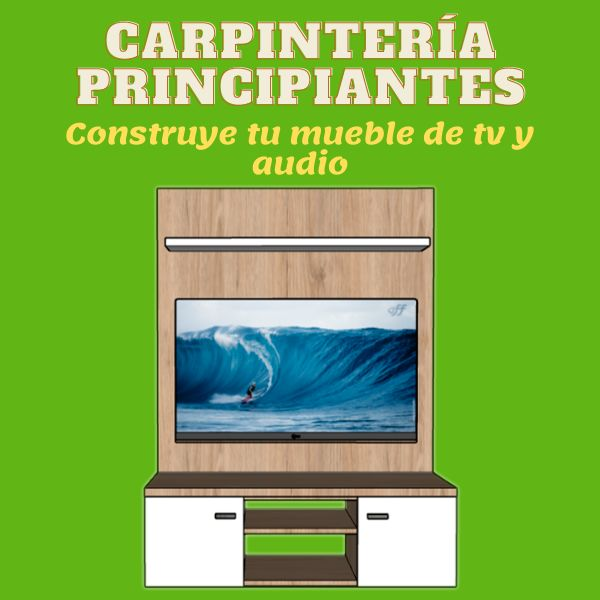 Imagem principal do produto Carpintería para principiantes - Arma tu propio mueble de tv y audio