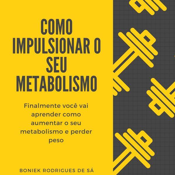 Imagem principal do produto Como impulsionar o seu metabolismo e perder peso