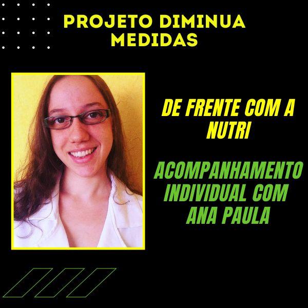 Imagem principal do produto De Frente Com A Nutri - Acompanhamento Individual Com Ana Paula