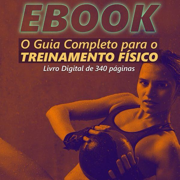 Imagem principal do produto E-Book - Guia do Treinamento Físico