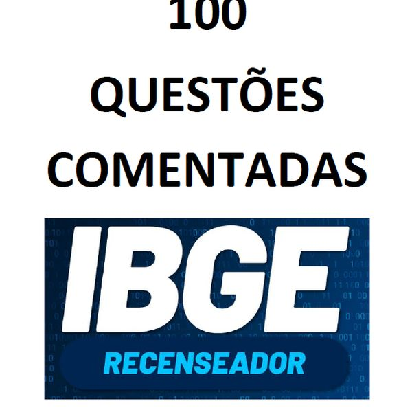 Imagem principal do produto Apostila - 100 Questões comentadas do concurso de Recenseador do IBGE