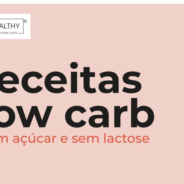 Imagem principal do produto E-book de Receitas Low Carb por HEALTHY por Victoria Cintra