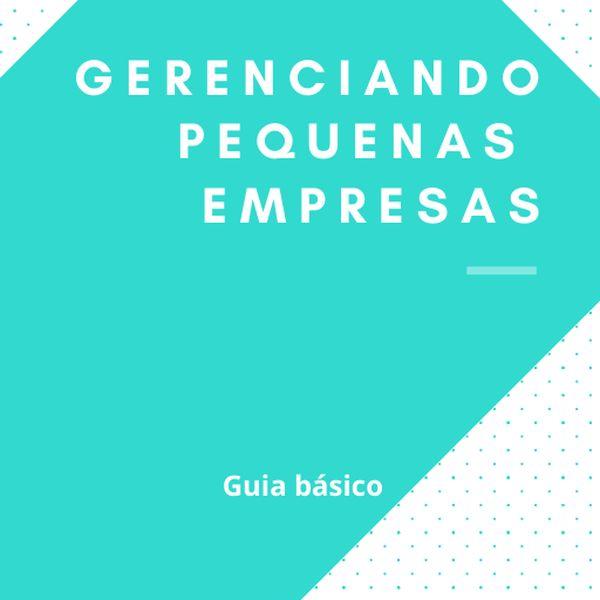 Imagem principal do produto E-book Gerenciando Pequenas Empresas