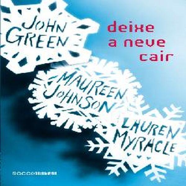 Deixe a Neve Cair – John Green - Blogger