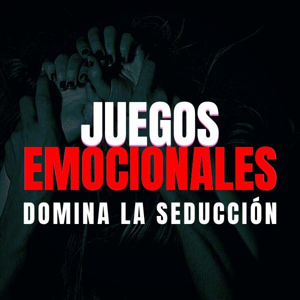 Imagem principal do produto Juegos Emocionales (Domina la seducción)