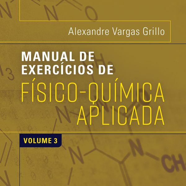 Imagem principal do produto E-book - Manual de Físico-Química - Volume 3
