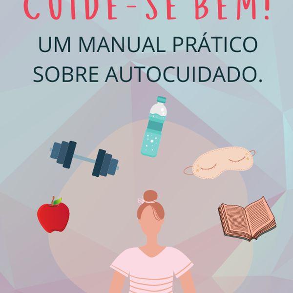 Imagem principal do produto Cuide-se bem: Um Manual prático sobre autocuidado