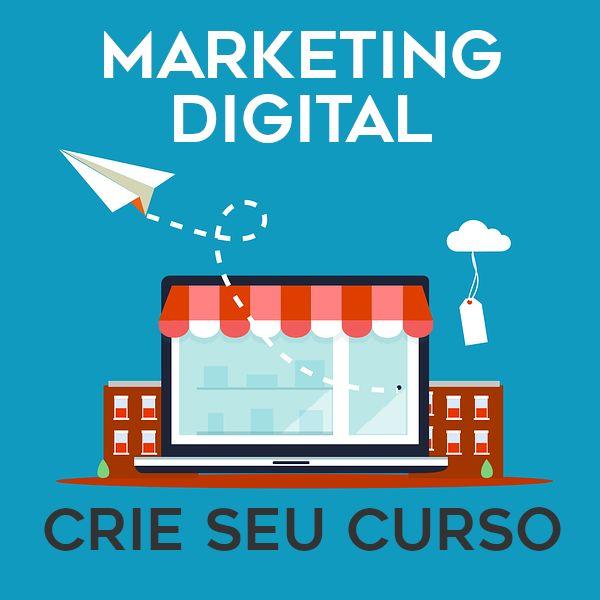 Imagem principal do produto Curso Marketing Digital : Crie Seu Curso!