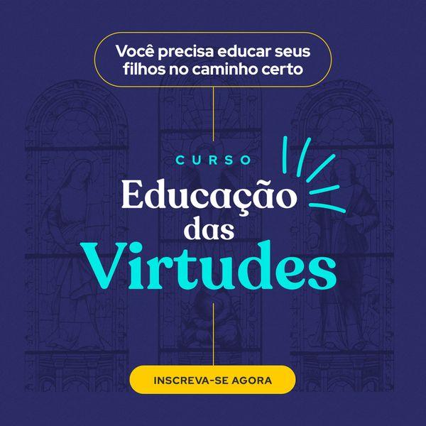 Imagem principal do produto Educação das Virtudes.