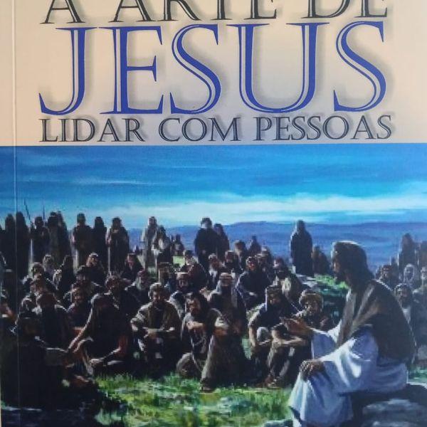 Imagem principal do produto A arte de Jesus lidar com pessoas