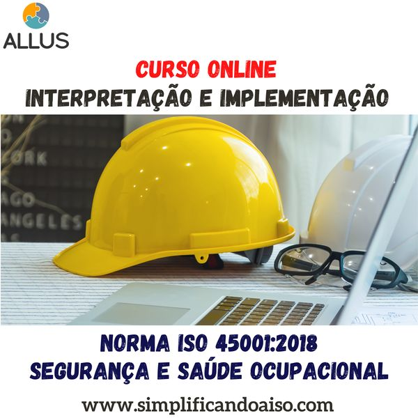 Imagem principal do produto Curso de Interpretação da norma ISO 45001:2018 - Sistema de Gestão de Segurança e Saúde Ocupacional