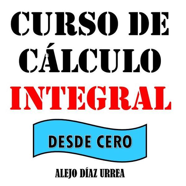Imagem principal do produto Curso de Cálculo Integral desde cero