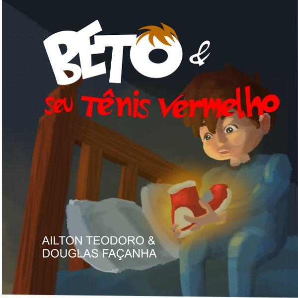 Imagem principal do produto E-BOOK BETO E SEU TÊNIS VERMELHO