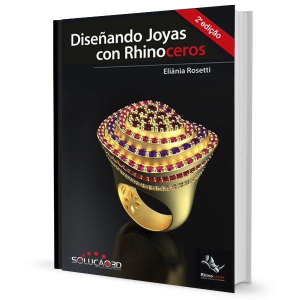 Imagem principal do produto Ebook Diseñando Joyas con Rhinoceros