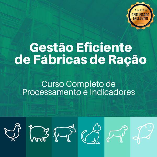 Imagem principal do produto GESTÃO EFICIENTE DE FÁBRICAS DE RAÇÃO