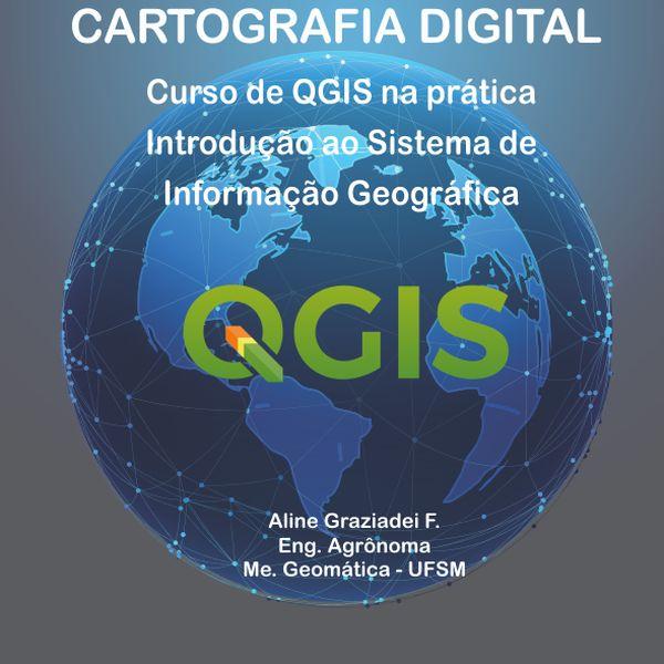 Imagem principal do produto Cartografia Digital - Curso de Qgis na prática