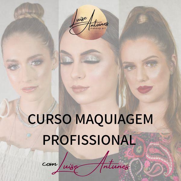 Imagem principal do produto CURSO MAQUIAGEM PROFISSIONAL INICIANTE COM LUISE ANTUNES