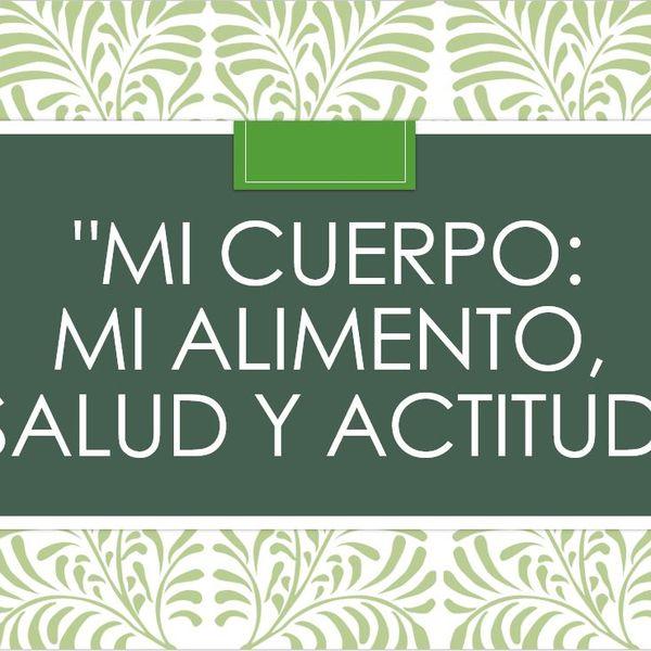 Imagem principal do produto MI CUERPO: MI ALIMENTO, SALUD Y ACTITUD