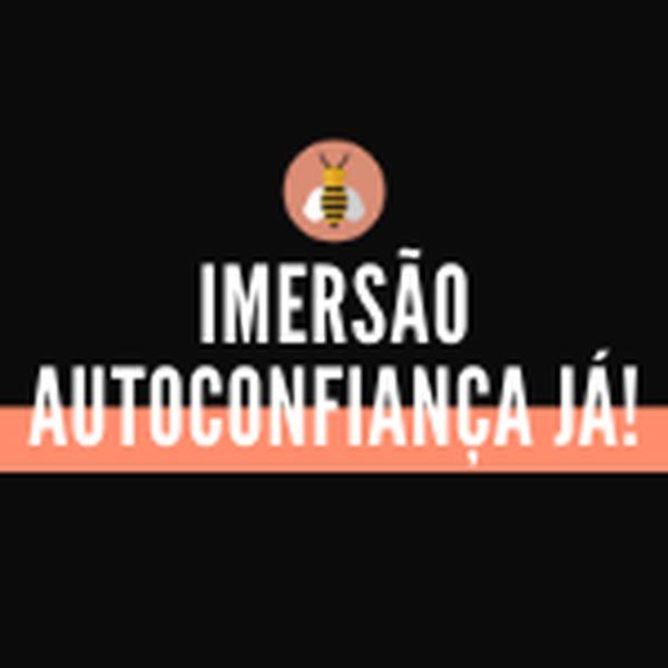 Imagem principal do produto Imersão Autoconfiança Já!