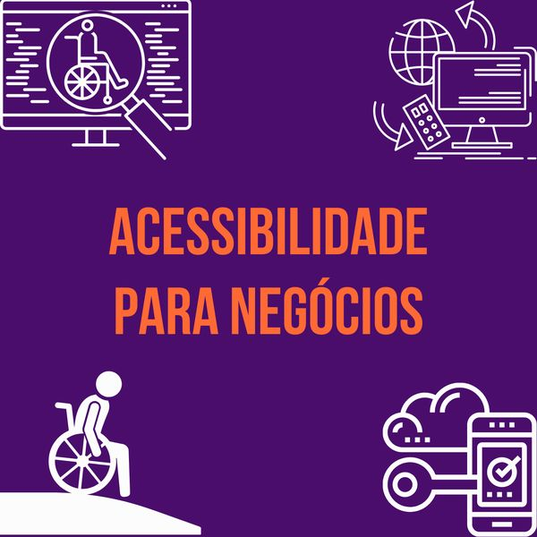 Imagem principal do produto ACESSIBILIDADE PARA NEGÓCIOS