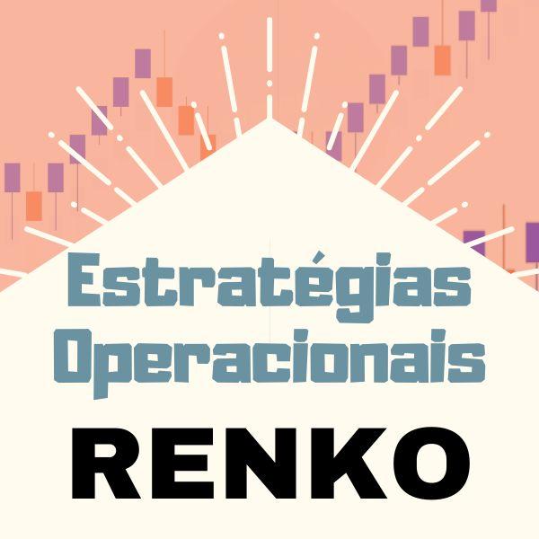 Imagem principal do produto Estratégias Operacionais com RENKO
