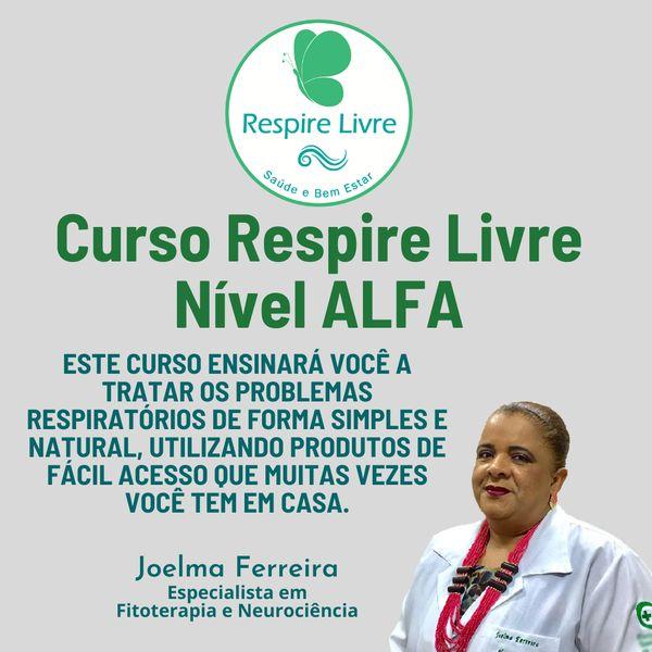 Imagem principal do produto Curso Respire Livre - Nível ALFA - Aprenda a Curar  Problemas Respiratórios através das Ervas e  Alimentos Fitoterápicos
