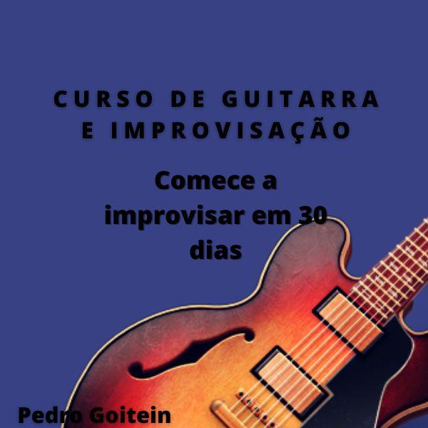Imagem principal do produto Curso de Guitarra e Improvisação Pedro Goitein