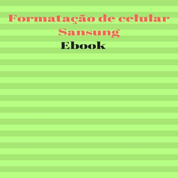 Formatacao De Celular Sansung Ebook Indinho Learn A New Skill Ebooks Or Documents Hotmart