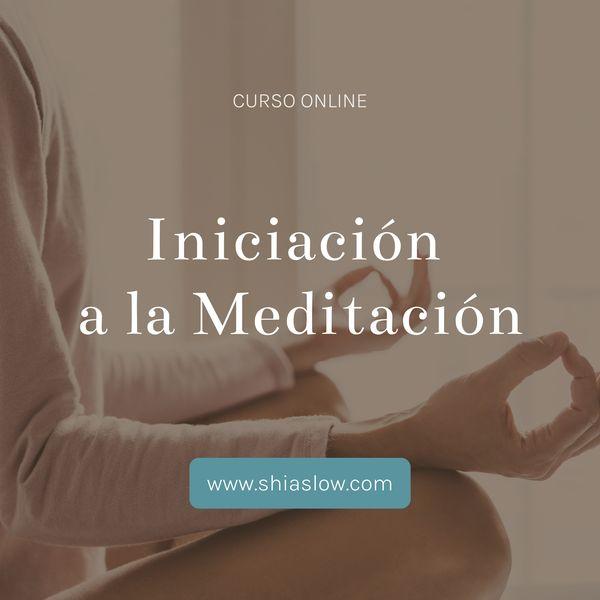 Imagem principal do produto Curso Online de Introducción a la Meditación (ShiaSlow)