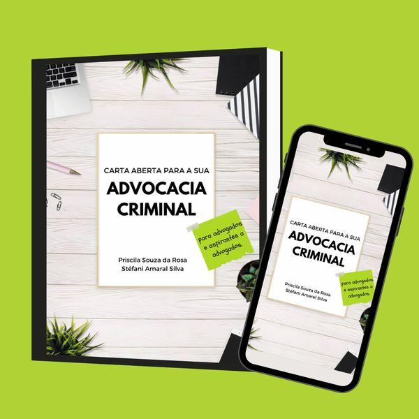 Imagem principal do produto Carta aberta para a sua Advocacia Criminal.