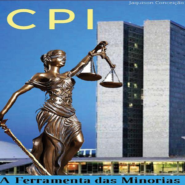 Imagem principal do produto CPI - A Ferramenta das Minorias