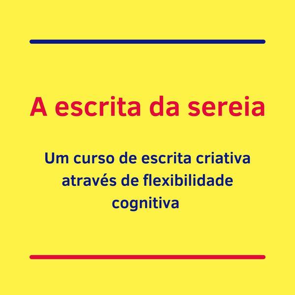 Imagem principal do produto Curso de escrita criativa através de flexibilidade cognitiva - A escrita da sereia