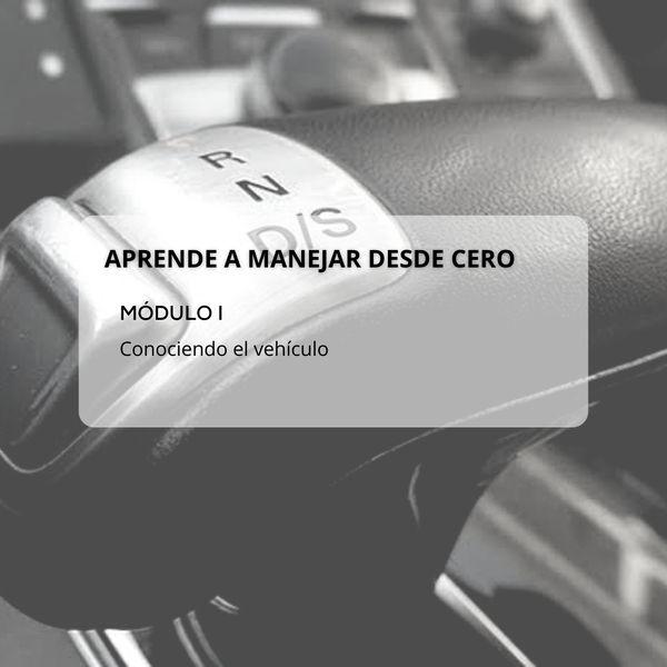 Imagem principal do produto Aprende a manejar desde cero - Módulo 1 [conociendo el vehículo automático]