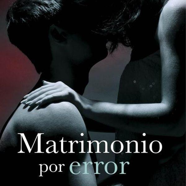 Imagem principal do produto Audiolibro Matrimonio por Error - Casarse con un millonario - Vol. 3